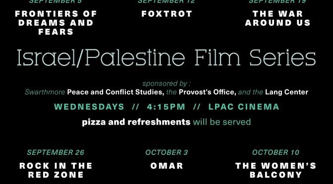 Israel/Palestine Film Series – Fall 2018