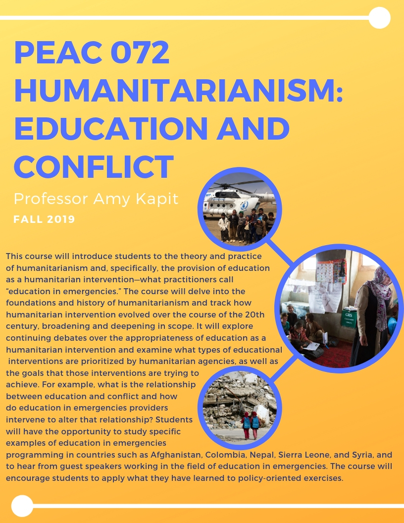 PEAC 072 Humanitarianism_ Education and Conflict (Fall 2019, Fall 2020)