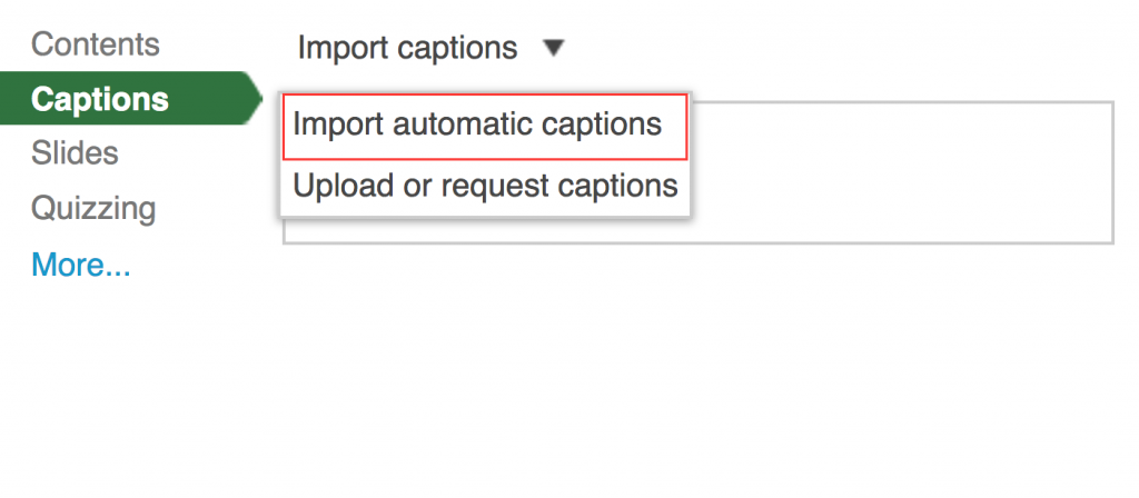 Screenshot of dropdown menu in Panopto selecting import automatic captions