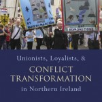 Announcing a new book by Lee Smithey on conflict transformation in Northern Ireland